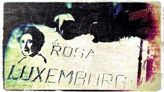 ROSA LUXEMBURG Y EL HUMANISMO SOCIALISTA
